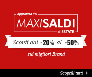 Maxi Saldi d'Estate