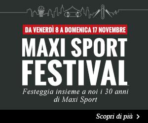 Maxi Sport Festival - Festeggia con noi i 30 anni di Maxi Sport