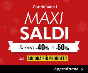 Maxi Saldi dal -20% al -50%