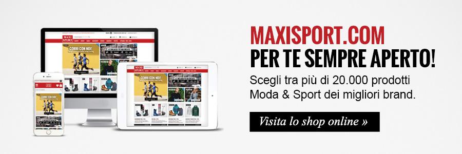 maxisport.com per te sempre aperto